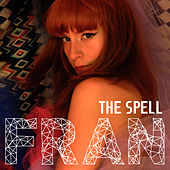 The Spell by Fran