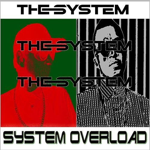 System Overload by The System