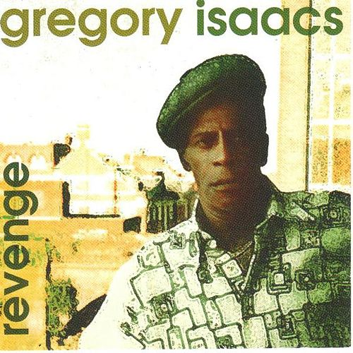 Revenge Mi Name Gregory by Gregory Isaacs
