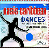 Oasis Caribbean Dances by Various Artists