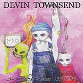 Ass Sordid Demos 1990-1996 by Devin Townsend Project