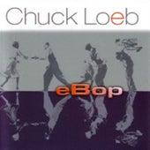 eBop von Chuck Loeb