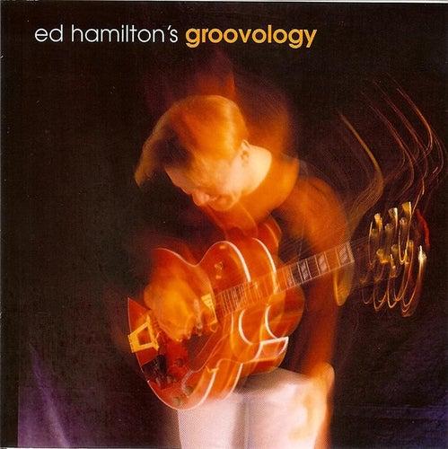 Ed Hamilton's Groovology by Ed Hamilton