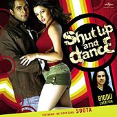 Shut Up And Dance by Various Artists