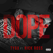 Dope by Tyga