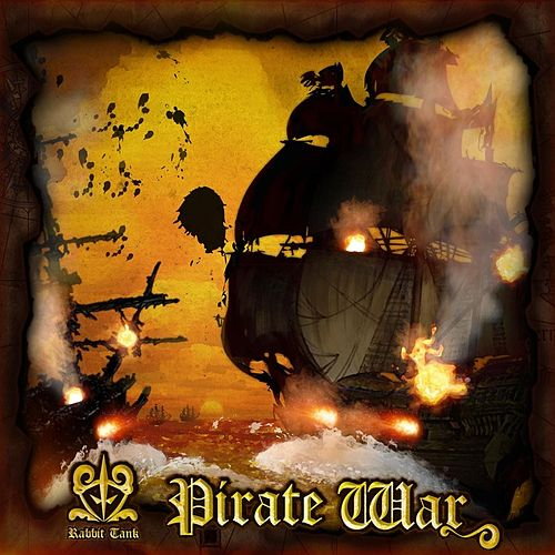 Pirate War by Rabbit Tank
