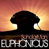 Euphonious by ScholarMan