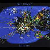 Free Indeed by Midnite