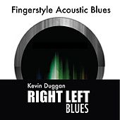 Right Left Blues by Kevin Duggan
