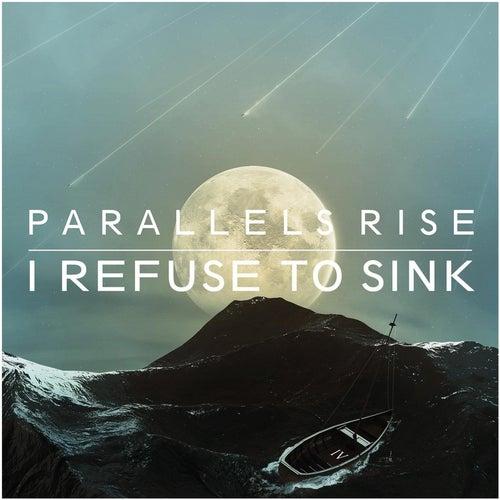 I Refuse to Sink von Parallels