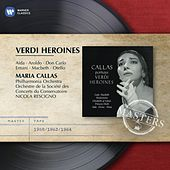 Verdi Heroines by Maria Callas