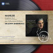 Mahler: Symphony No.5 by Sir John Barbirolli