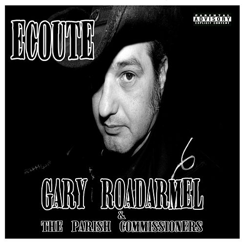 Ecoute by Gary Roadarmel