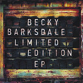 Limited Edition - EP by Becky Barksdale