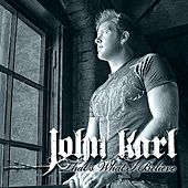 That's What I Believe by John Karl