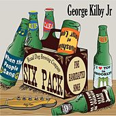 Six Pack by George Kilby Jr