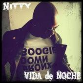 Vida De Noche (feat. Louie Marrero) by Nitty