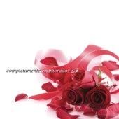 Completamente Enamorados 3 by Various Artists
