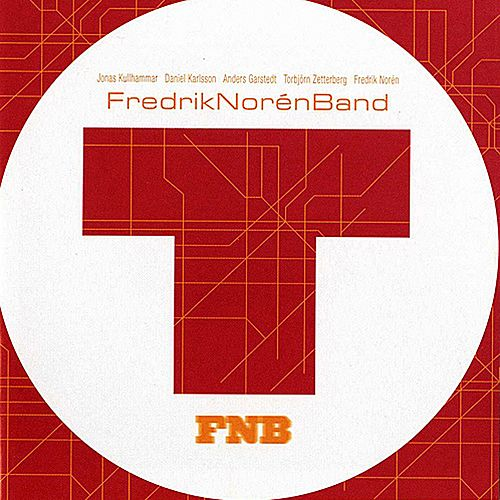 T by Fredrik Norén Band