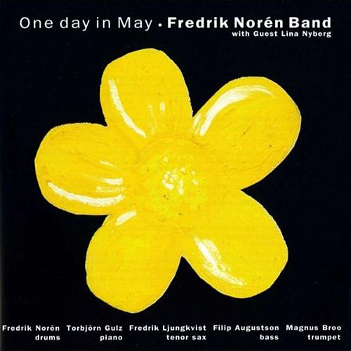One Day In May by Fredrik Norén Band