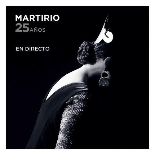 25 años – En directo by Martirio