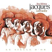 Les frères Jacques- Le siècle d'or: L'entrecôte by Les Freres Jacques