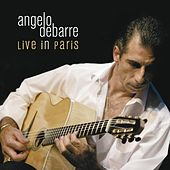 Angelo Debarre: Live in Paris (Live) by Angelo Debarre