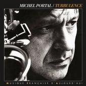 Turbulence by Michel Portal