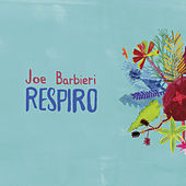 Respiro-EP by Joe Barbieri