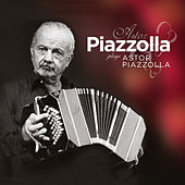 Piazzolla plays Piazzolla by Astor Piazzolla