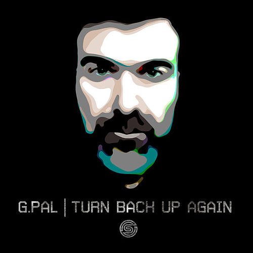 Turn Back Up Again by G-Pal