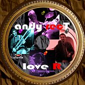 Love R by Andy Rect