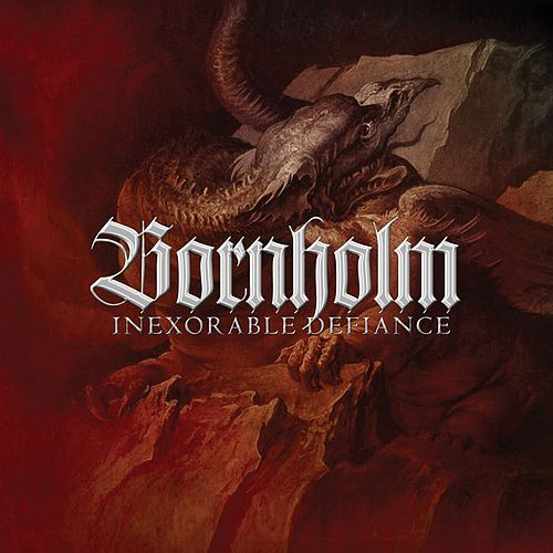 Inexorable Defiance by Bornholm
