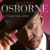 A Time For Love by Jeffrey Osborne