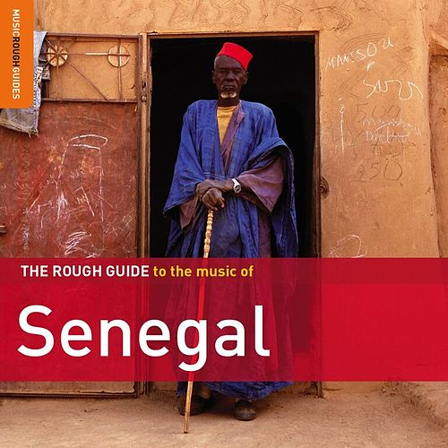Rough Guide To Senegal by Various Artists