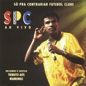 So Pra Contrariar Ao Vivo by Só Pra Contrariar