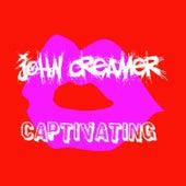 Captivating by John Creamer