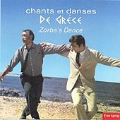 Zorba's Dance - Chants et danses de Grèce (Ελλάδα) by Various Artists