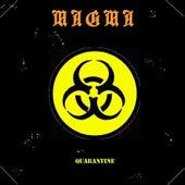 Quarantine von Magma