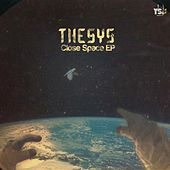 Close Space EP by Thesys