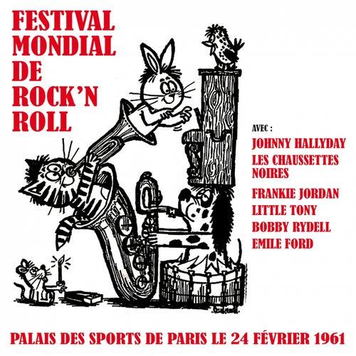 Le festival mondial du Rock 'N' Roll (Palais des sports de Paris le 24 février 1961) by Various Artists