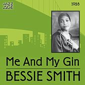 Me and My Gin (Original Recordings, 1928) by Bessie Smith
