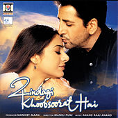 Zindagi Khoobsoorat Hai by Various Artists