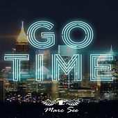 Go Time by Marc See