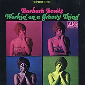 Working On A Groovy Thing by Barbara Lewis