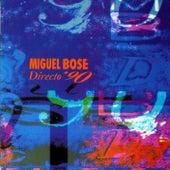 Directo 90 by Miguel Bosé