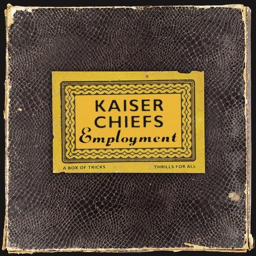 Employment by Kaiser Chiefs
