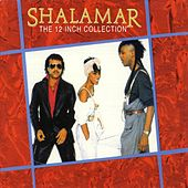 The 12 Inch Collection by Shalamar