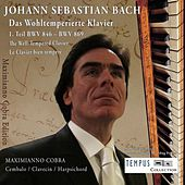 J.S. Bach: The Well-Tempered Clavier Book 1 - BWV 846-893 by Maximianno Cobra