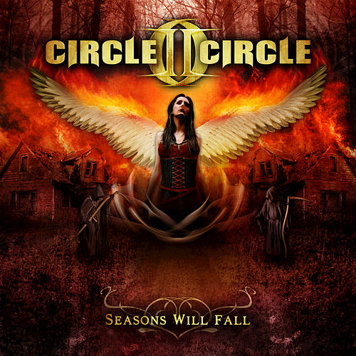 Seasons Will Fall by Circle II Circle